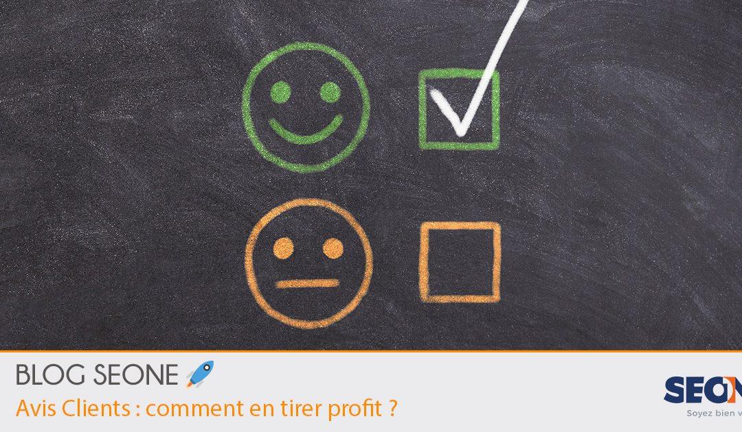 Avis Clients: comment en tirer profit?