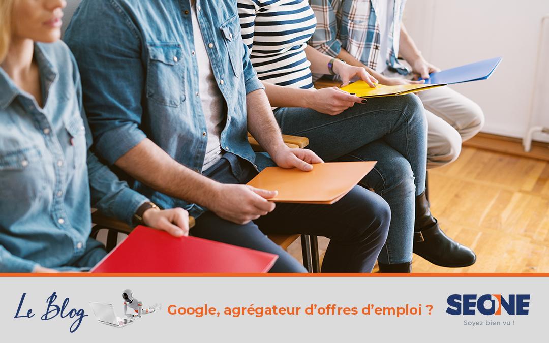 Google, agrégateur d'offres d'emploi ?